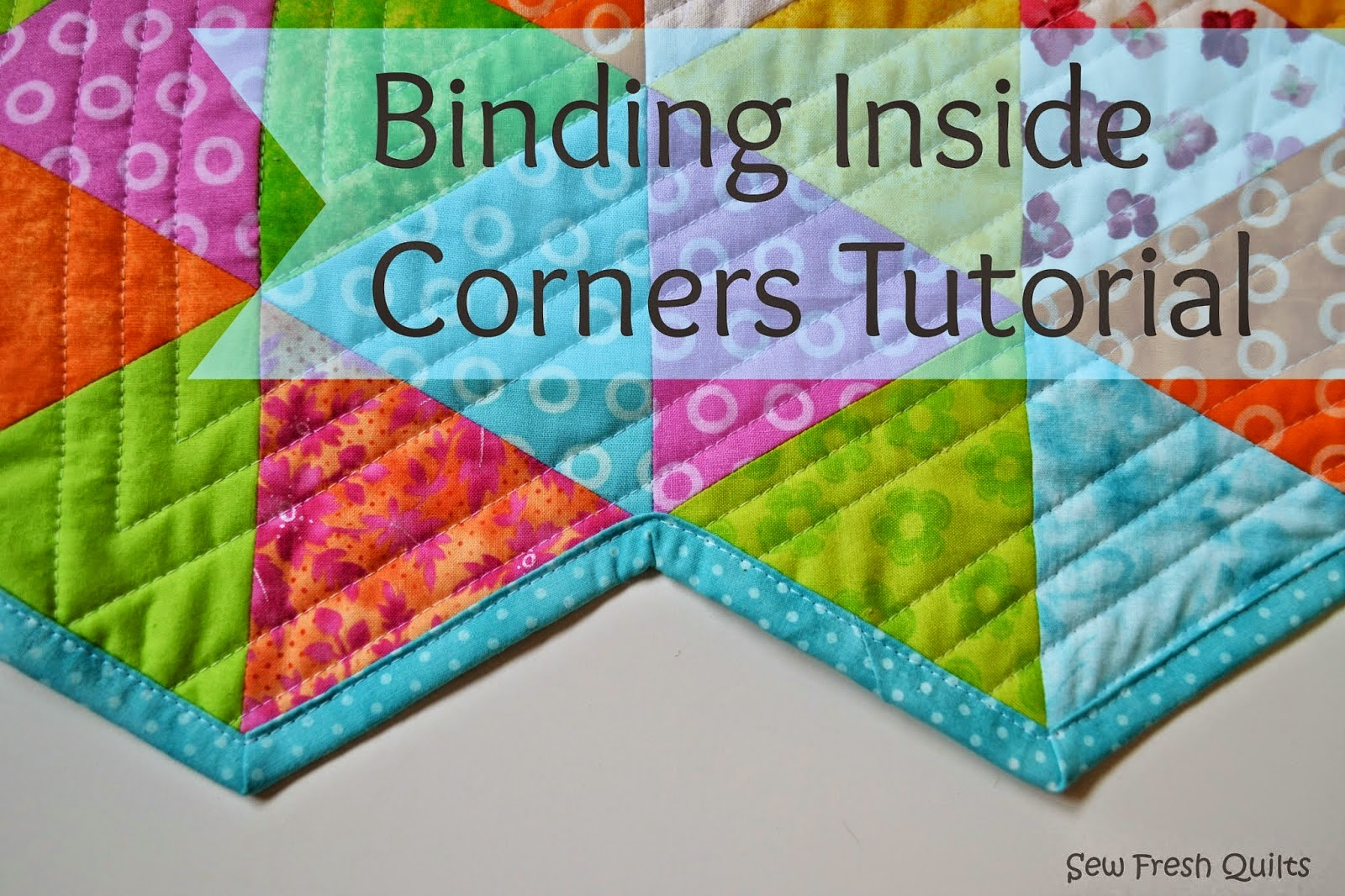 http://sewfreshquilts.blogspot.ca/2014/04/binding-inside-corners-tutorial