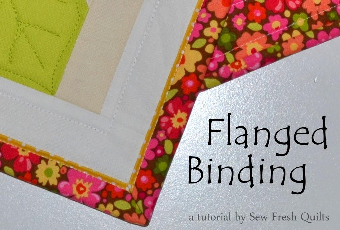http://sewfreshquilts.blogspot.ca/2015/01/flanged-binding-tutorial